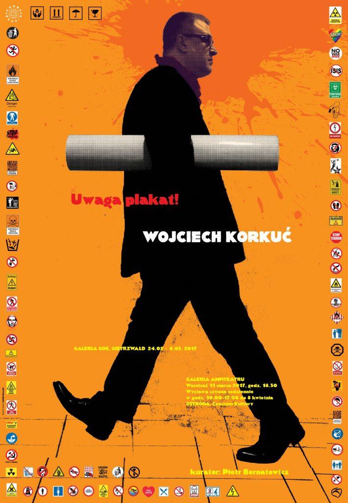 Uwaga Plakat Wojciech Korkuć Centrum Kultury W Ostródzie