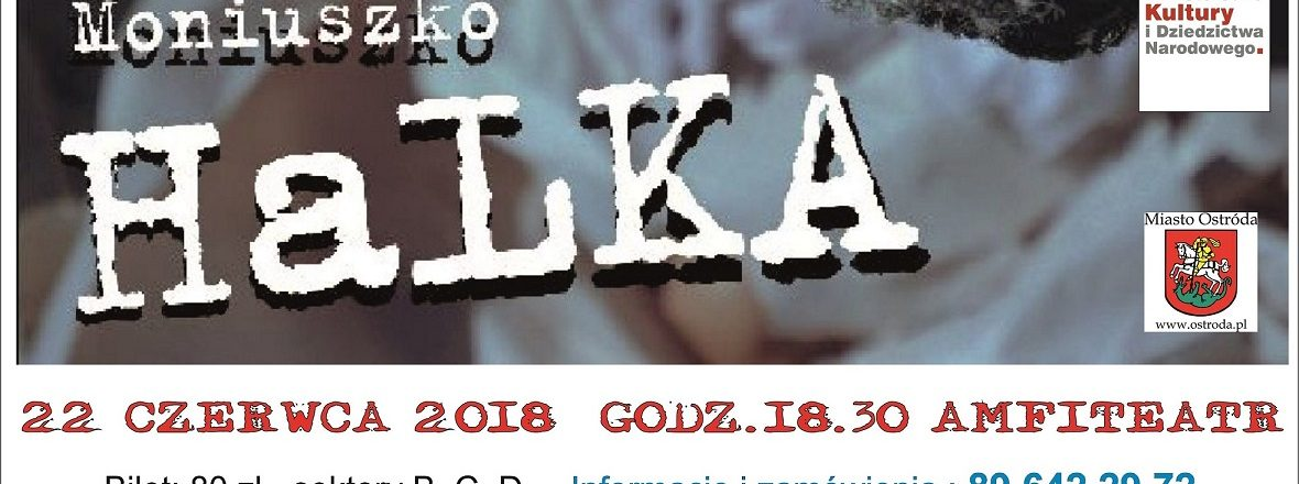 Halka -Stanisława Moniuszki-aktualizacja godziny-18.30